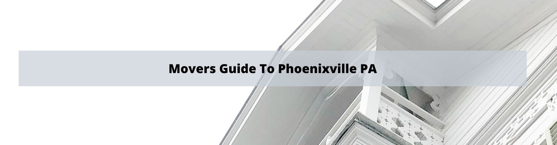 Mover's Guide to Phoenixville PA